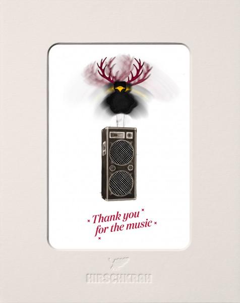 "Ferner Passepartout Hirschkrah ""Thank you for the music"""