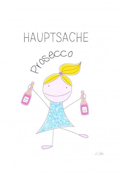 """Passepartout """"Hauptsache Prosecco"""""""