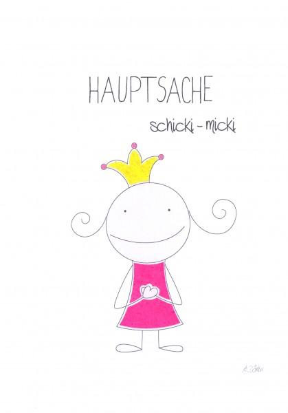 """Passepartout """"Hauptsache schicki micki"""""""