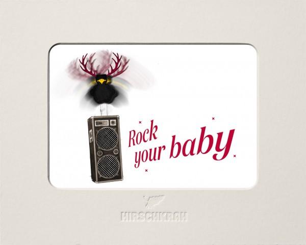 "Ferner Passepartout Hirschkrah ""Rock your baby"""